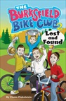 Burksfield Bike Club #2: Lost & Found