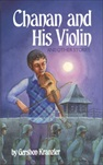 Chanan and His Violinand other stories