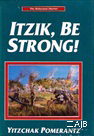 Itzik, Be Strong