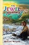 The Jewel & the Journey