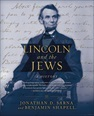 LINCOLN & THE JEWS