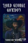 Lord George Gordon (softcover)