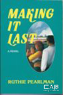 Making It Last (softcover)