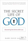 The Secret Life of G-d