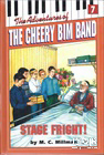 The Adventures of the Cheery Bim Band Vol. 7: Stage Fright!