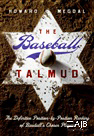 The Baseball Talmud -The Definitive Position-by-Position Ranking of Baseball's Chosen Players