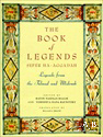 The Book of Legends / Sefer Ha-Aggadah