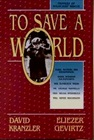 To Save a World Vol. 1: Profiles in Holocaust Rescue