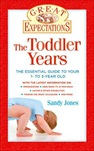 Great Expecations: The Toddler Years