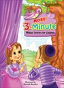 More!  3-Minute Stories for Children