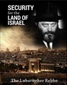 Security for the Land of Israel- The Lubavitcher Rebbe