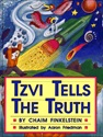 Tzvi Tells the Truth