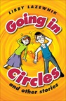 Going in Circles & Other Stories