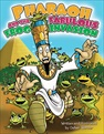 Pharaoh & the Fabulous Frog Invasion